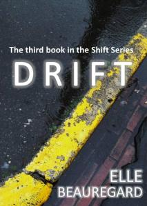 DRIFT (Shift Series #3)